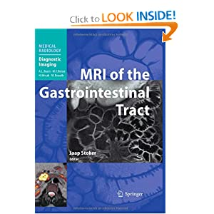 MRI of the Gastrointestinal Tract (Medical Radiology / Diagnostic Imaging)