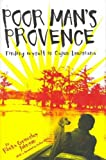 Poor Mans Provence: Finding Myself in Cajun Louisiana Poor Mans Provence