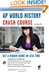 AP� World History Crash Course Book +...
