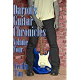 Daron's Guitar Chronicles: Volume Four ~ Cecilia Tan