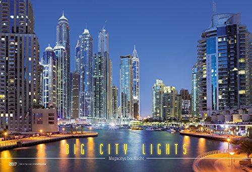 big-city-lights-2017-grossstadtlichter-bildkalender-quer-50-x-34-reisekalender