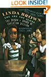 Linda Brown, You Are Not Alone: The B...