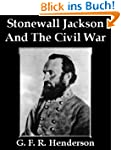 Stonewall Jackson And The American Ci...