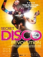 Secret Disco Revolution (Watch Now While It's in Theaters)