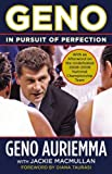 img - for Geno: In Pursuit of Perfection 1st edition by Auriemma, Geno, MacMullan, Jackie (2009) Paperback book / textbook / text book