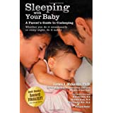 Sleeping with Your Baby: A Parent's Guide to Cosleeping ~ James J. McKenna
