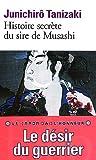 echange, troc J Tanizaki - Histoire secrète du seigneur de Musashi