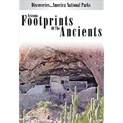 Discoveries...America National Parks: Arizona Footprints Of The Ancients