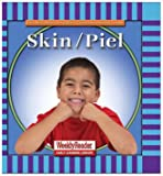 Skin/Piel (Let's Read About Our Bodies) (0836830784) by Klingel, Cynthia Fitterer