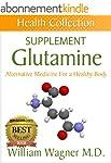 The Glutamine Supplement: Alternative...