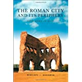 The Roman City and its Peripheryby Penelope Goodman