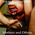 Mothers and Others: The Evolutionary Origins of Mutual Understanding | Sarah Blaffer Hrdy