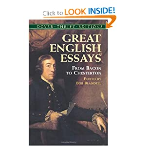 Great English Essays: From Bacon to Chesterton (Dover Thrift Editions) Bob Blaisdell