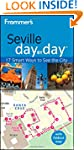 Frommer's Seville Day by Day (Frommer...