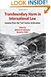 Transboundary Harm in International L...
