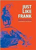 Just Like Frank (1901677303) by Crystal, David