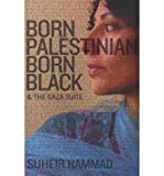 Born Palestinian, Born Black & the Gaza Suite (Paperback) - Common
