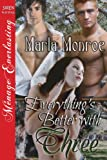 img - for Everything's Better with Three (Siren Publishing Menage Everlasting) book / textbook / text book