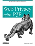 img - for Web Privacy with P3p 1st edition by Lorrie Faith Cranor (2002) Paperback book / textbook / text book