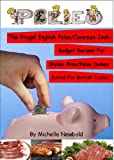 The Frugal English Paleo/Caveman Cook: Budget Recipes For Gluten-Free/Paleo Dishes Suited For British Tastes
