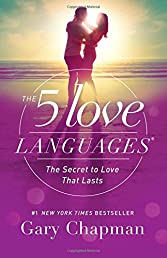 The 5 Love Languages: The Secret to Love that Lasts (Spanish Edition)