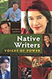 Native Writers: Voices of Power (Native Trailblazers)