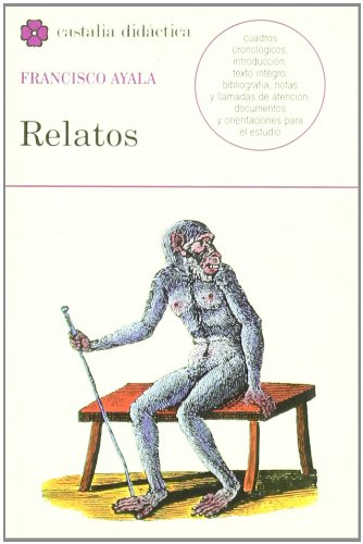 Relatos - Francisco Ayala (Castalia didactica) (Spanish Edition)