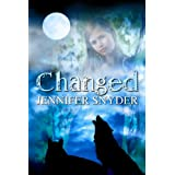 Changed (Marked Duology) ~ Jennifer Snyder