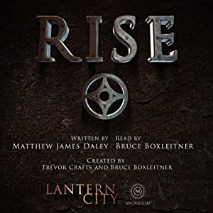 Rise (A Lantern City Illustrated Novel) Hörbuch