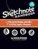 img - for The Sketchnote Handbook Video Edition: the illustrated guide to visual note taking (includes The Sketchnote Handbook book and access to The Sketchnote Handbook Video) book / textbook / text book