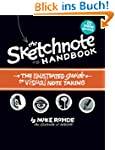 The Sketchnote Handbook. Video Editio...