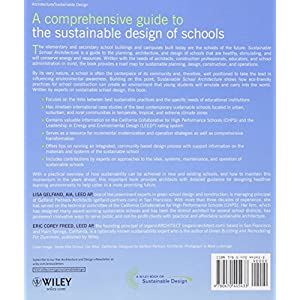 Sustainable School Architecture: Design for Elementary and Secondary Schools
