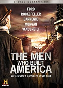 The Men Who Built America by Lions Gate Home Entertainment