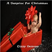 A Surprise For Christmas | [Lizzy Stevens]