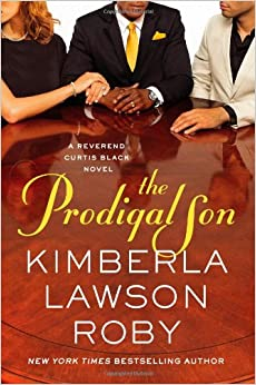The Prodigal Son (Book 11) - Kimberla Lawson Roby