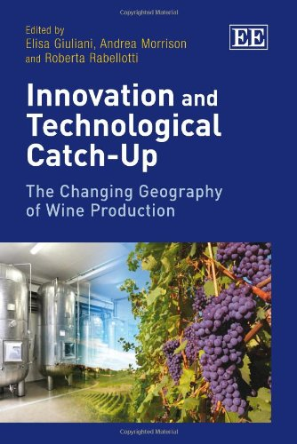 Innovation and Technological Catch Up: The Changing Geography of Wine Production