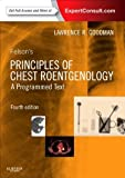 Felsons Principles of Chest Roentgenology, A Programmed Text, 4e (Goodman, Felsons Principles of Chest Roentgenology)