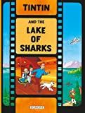 Tintin - Tintin and the Lake of Sharks