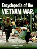 img - for Encyclopedia of the Vietnam War published by Scribner Book Company (1996) Hardcover book / textbook / text book