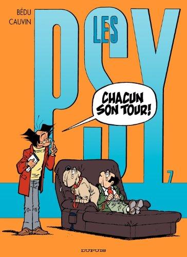 Les Psy - tome 7 - CHACUN SON TOUR !