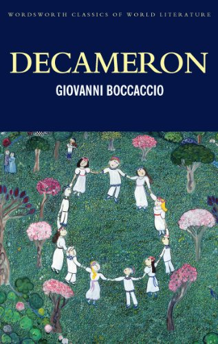 Decameron (Wordsworth Classics of World Literature)