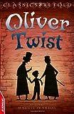 Charles Dickens EDGE - Classics Retold: Oliver Twist