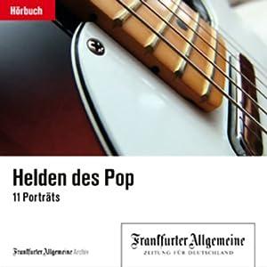 Keith Richards: Er kam, um die anderen Helden abzumelden (F.A.Z. - Helden des Pop) Hörbuch