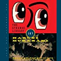 The Strange Library Audiobook by Haruki Murakami, Ted Goossen (translator) Narrated by Kirby Heyborne