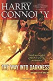 The Way Into Darkness: Book Three of The Great Way (Volume 3)
