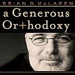 A Generous Orthodoxy | Brian D. McLaren