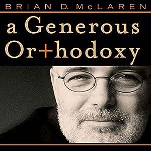 A Generous Orthodoxy Audiobook
