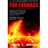 The Furnace ~ Timothy S. Johnston