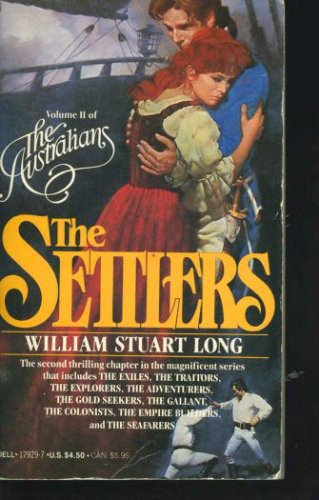The Settlers (The Australians, Vol. 2), William Stuart Long