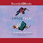 Crosstalk | Connie Willis